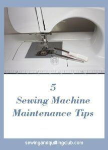 5 sewing machine maintenance tips