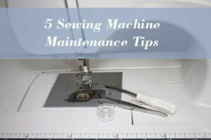5 sewing machine maintenance tips 2020