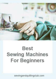 Best Sewing Machine For Beginners 2019