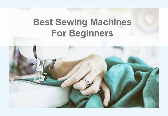 best sewing machines for beginners 2010