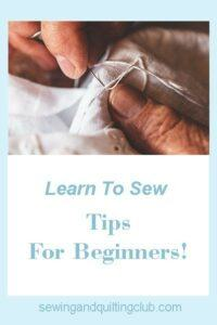 Learn to sew tips for beginners