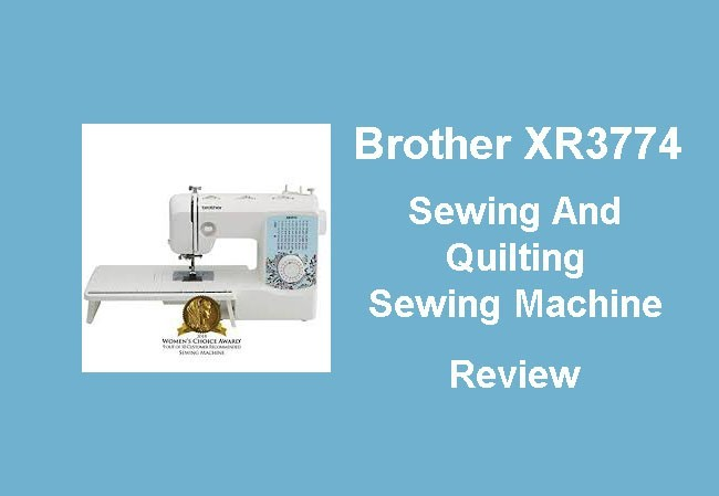 Brother XR3774 sewing and quilting machine