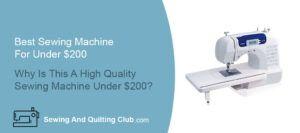 Best Sewing Machine For Under $200
