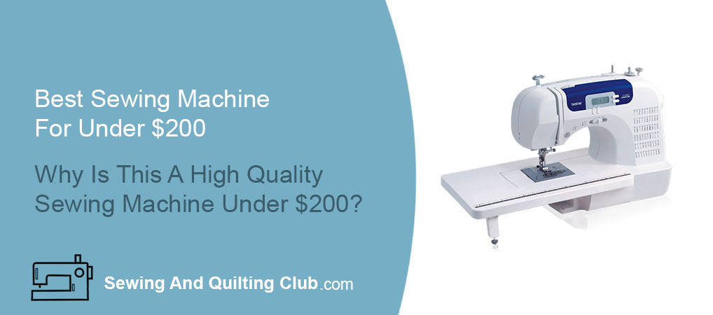 Best Sewing Machine For Under $200