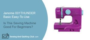 Janome 001thunder sewing machine