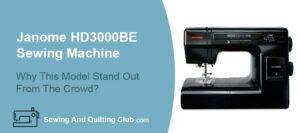 Janome HD3000BE Sewing Machine