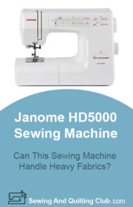 Janome HD5000 Heavy Duty Sewing Machine