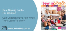 Best Sewing Books For Children