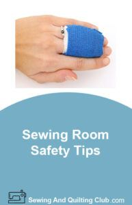 Sewing Room Safety Tips