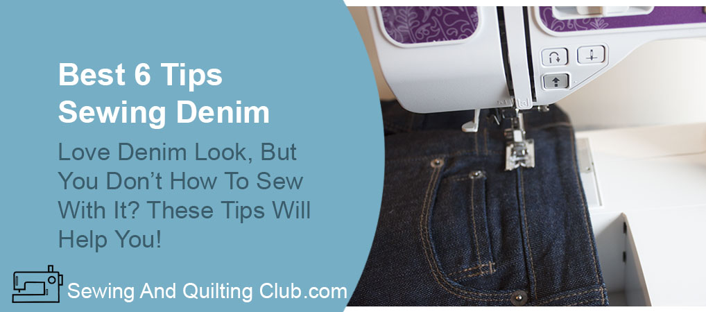 Best Tips Sewing Denim - Sewing Jeans On A sewing Machine