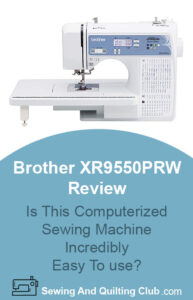 Brother XR9550PRW Review