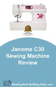 Janome C30 Sewing Machine Review - Sewing Machine