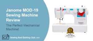 Janome MOD-19 Sewing Machine Review