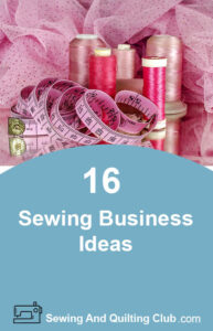 Sewing Business Ideas