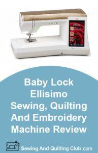 Baby Lock Ellisimo Review - Sewing Machine