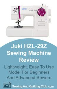 Juki HZL-29Z Sewing Machine Review - Sewing Machine