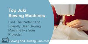Top Juki Sewing Machines - Sewing