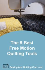 Best Free Motion Quilting Tools - Sewing Machine