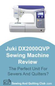 Juki DX-2000QVP Sewing Machine Review - Sewing Machine