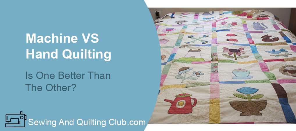 Machine VS Hand Quilting - Quilt