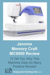 Janome Memory Craft MC9500 Review - Sewing Machine