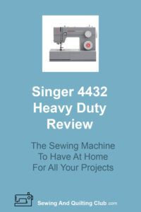 Singer 4432 Heavy Duty Review - Sewing Machine