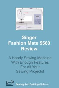 Singer Fashion Mate 5560 Review - Sewing Machine