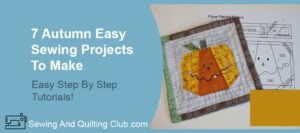 Autumn Easy Sewing Projects - Mini Quilt