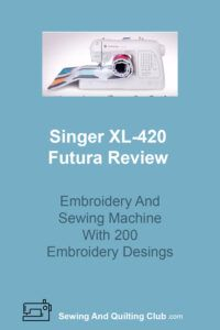 Singer XL-420 Futura Review