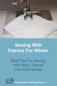 Sewing With Fabrics For Winter