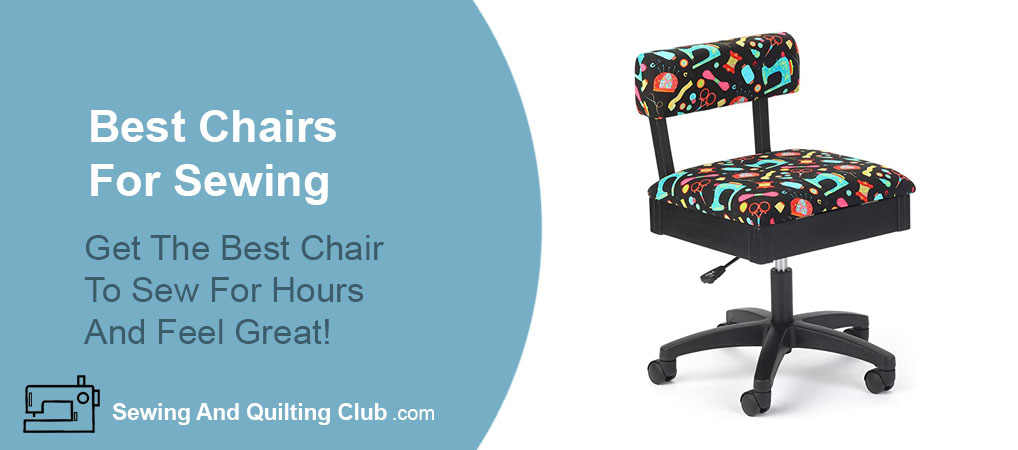 Best Chairs For Sewing - Chair For Sewing