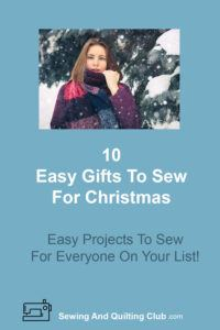 Easy Gifts To Sew For Christmas - Girl With Scarf