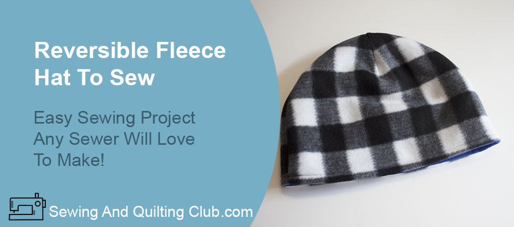 Reversible Fleece Hat To Sew - Fleece Hat