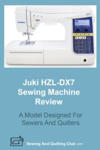 Juki HZL-DX7 Review - Sewing Machine