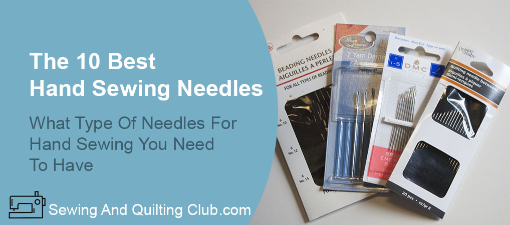 Best Hand Sewing Needles - Hand Sewing Needles
