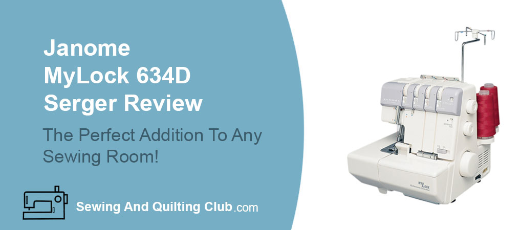 Janome Mylock 634D Serger Review