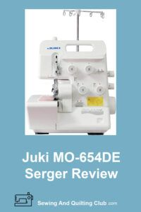 Juki MO-654DE Serger Review
