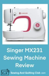 Singer MX231 Review