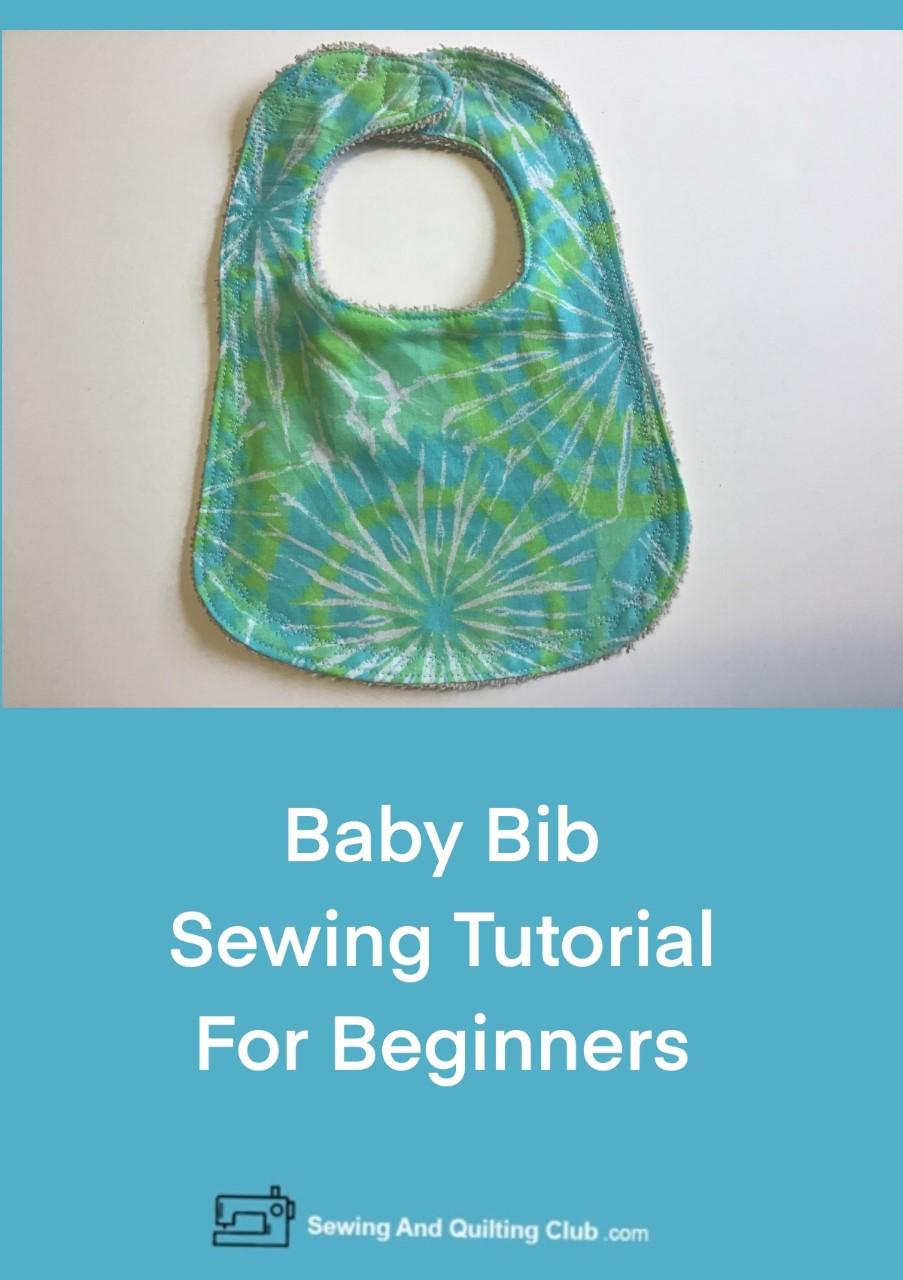 Baby Bib Sewing Tutorial