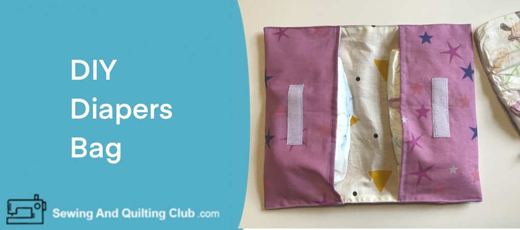 DIY Diapers Bag
