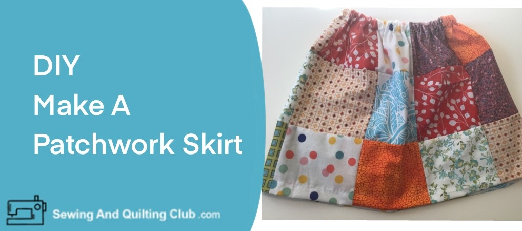 Make Patchwork Skirt