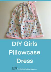 DIY Girls Pillowcase Dress