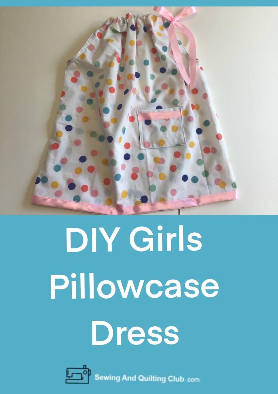 DIY Girls Pillowcase Dress