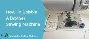 Bobbin A Brother Sewing Machine