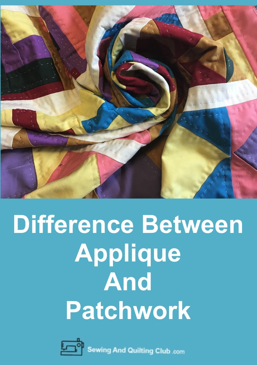 Difference Between Applique And Patchwork