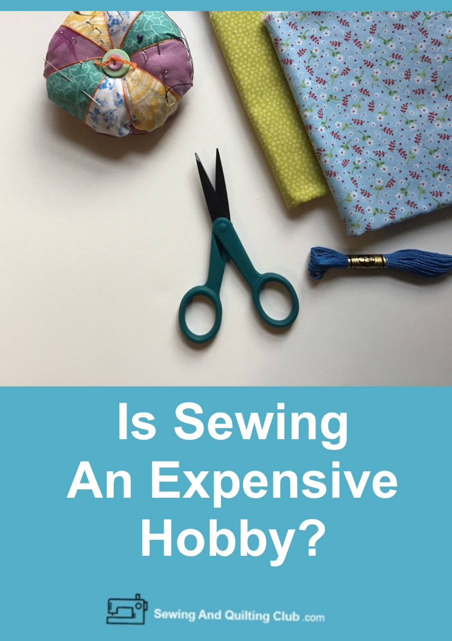 Is Sewing An Expensive Hobby