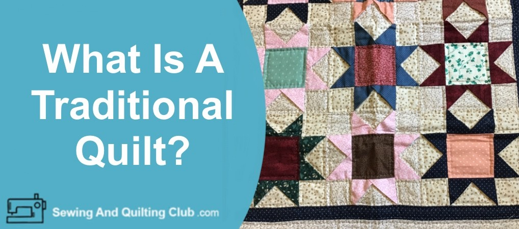 What Is A Traditional Quilt
